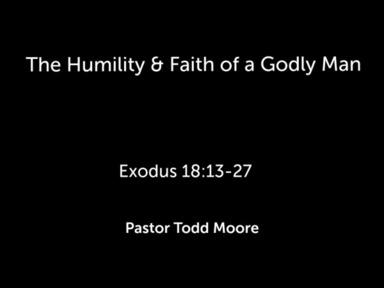 "Sunday Service ""The Humility & Faith of a Godly Man"""