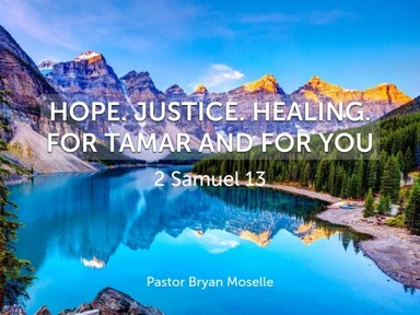 Hope. Justice. Healing. for Tamar and for You