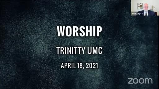 Sunday Worship—April 18, 2021