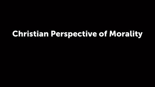Christian Perspective of Morality