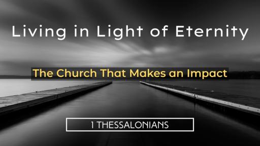 The Church That Makes an Impact