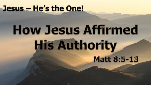 How Jesus Affirmed His Authority