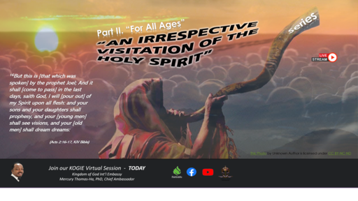 "AN IRRESPECTIVE VISITATION OF THE HOLY SPIRIT (SP2): ""For All Ages"" by Mercury Thomas-Ha, PhD;  Sun@12:15p, 042521"
