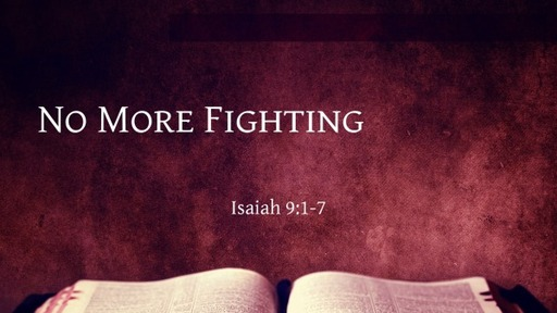 No More Fighting