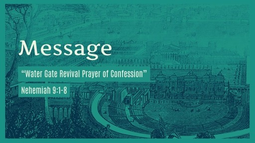 """""""Water Gate Revival  Prayer Of Confession"""""""