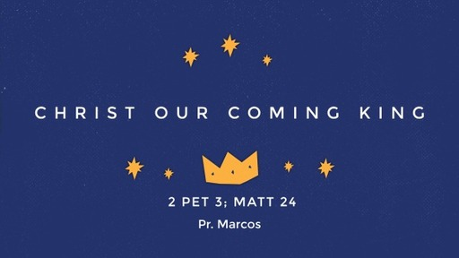 Christ our Coming King