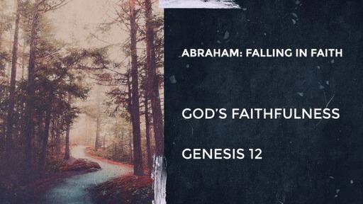 Abraham: Falling in Faith