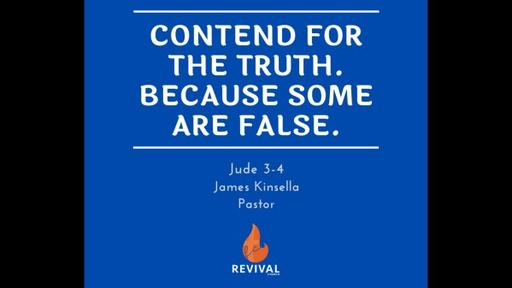 Contend for the Truth. Be Aware of the False.