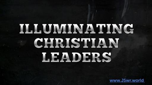 Illumunating Christian Leaders