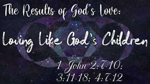 Loving Like God's Children