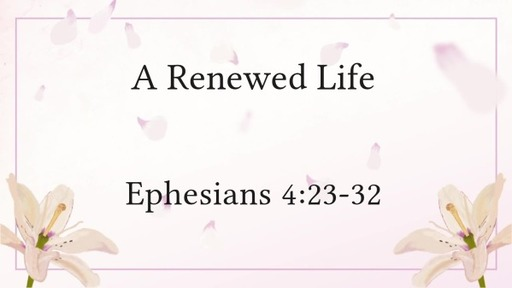 A Renewed Life