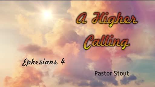 A Higher Purpose - Ephesians 4:11–16