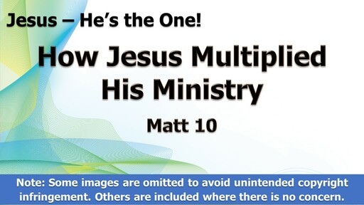 How Jesus Multiplied His Ministry