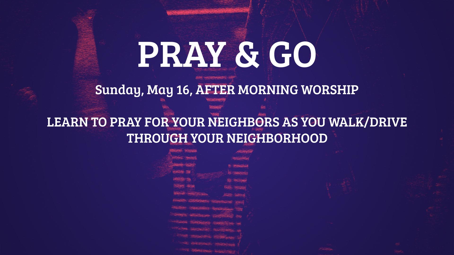 PRAY & GO