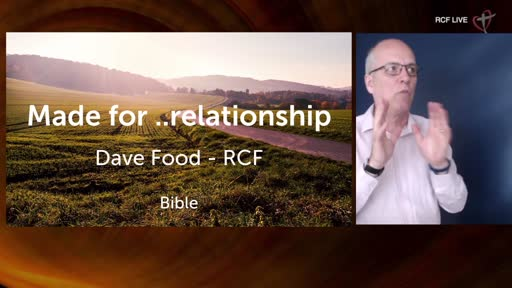 RCF 020521 - Communion Service - Dave Food - Made for...Relationships