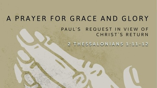 A Prayer for Grace and Glory