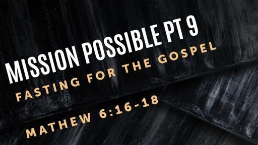 Mission Possible pt 9