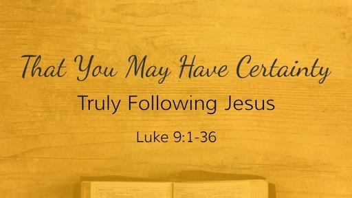 Luke 9:1-36
