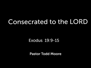 """Sunday  Service """"Consecrated to the LORD"""""""