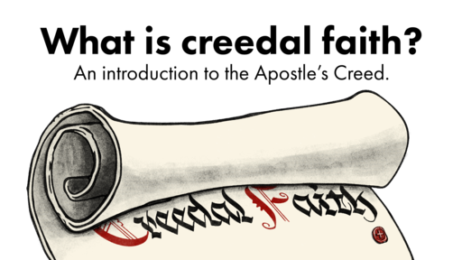 The Apostle's Creed Series