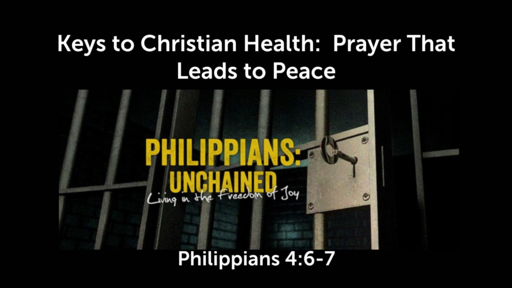 Keys to Christian Health:  Prayer That Leads to Peace