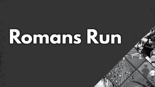 Romans Run
