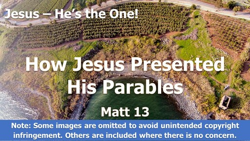 How Jesus Presented His Parables