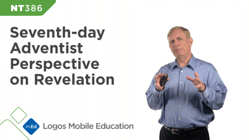 NT386 Seventh-day Adventist Perspective on Revelation
