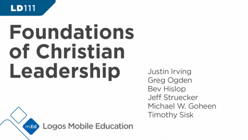 LD111 Foundations of Christian Leadership