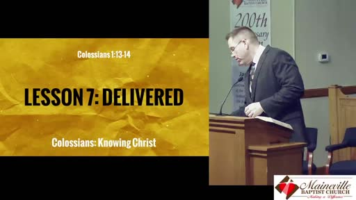 Colossians Lesson 7: Delivered