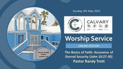 Calvary Gospel Chapel Live Stream