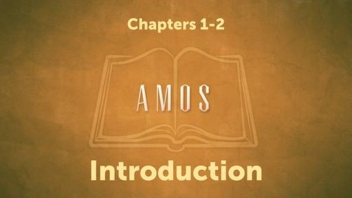 Amos Part 1