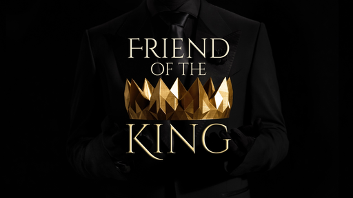 Friend of The King