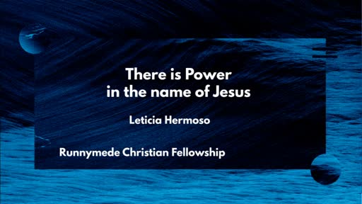 160820 Infill - Leticia Hermoso - Power in the Name of Jesus