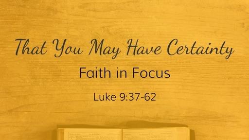 Luke 9:37-62