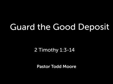 "Sunday Service ""Guard the Good Deposit"""