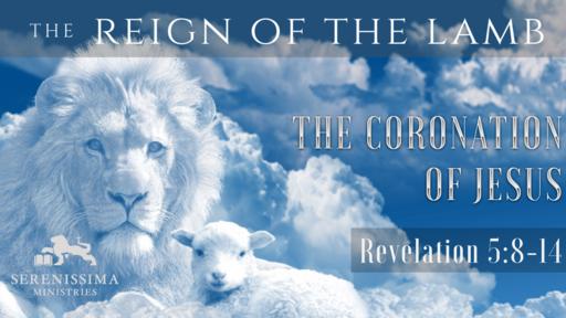 The Coronation of Jesus