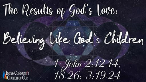 Believing Like God's Children