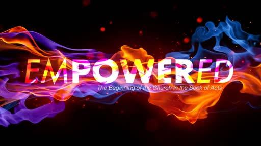 Empowered Part 4 (bad audio)