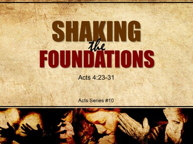 2021-05-16 SHAKING THE FOUNDATIONS