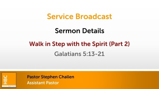 Keep in step with the Spirit (Part 2)