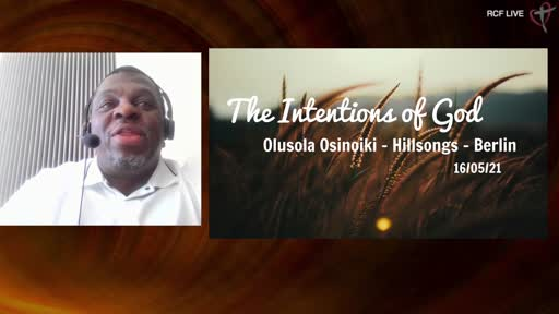 RCF 160521 Infill Service - Sola Osinoiki - The Intentions of God