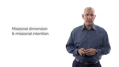 Missional Dimension and Missional Intention