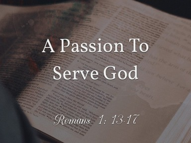 A Passion To Serve God
