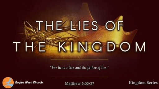 The Lies of the Kingdom
