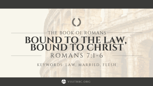 Bound to the Law, Bound to Christ