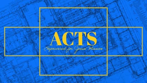 Acts: Empowered To Share Jesus With Those In Front Of You!