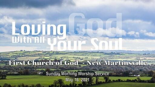 Sunday Morning Worship 5-16-21