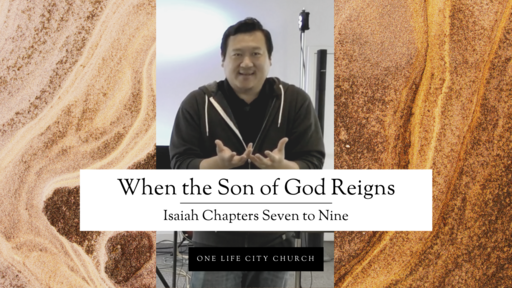 When the Son of God Reigns