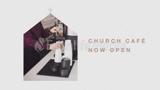 Church Café Now Open